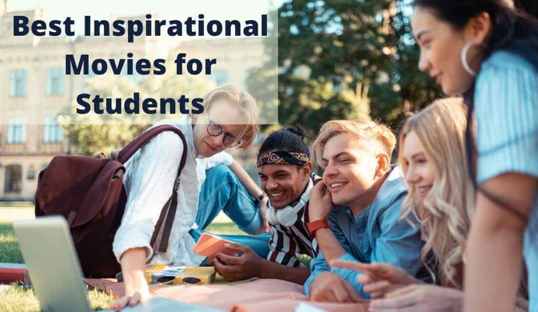 Best Inspirational Movies for Students