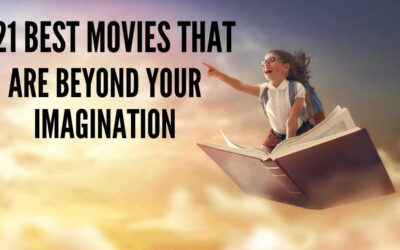 21 Best Movies That are Beyond your Imagination