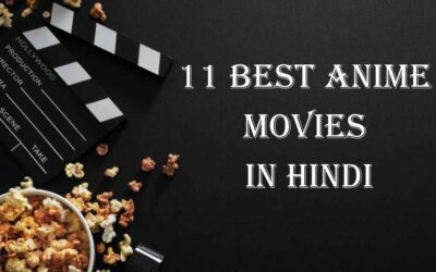 11 Best Anime Movies in Hindi for Everyone Who Loves Anime