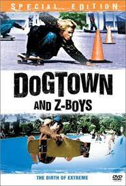 Dogtown and Z-Boys movie poster