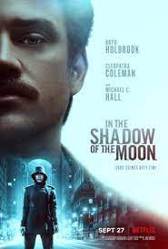 In the Shadow of the Moon (2019) movie poster