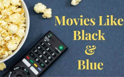 7 Best Movies like Black and Blue in 2021