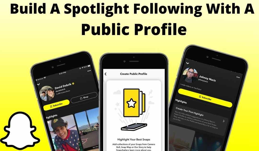 How to Create Snapchat Public Profile in 2021